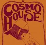 Cosmo House