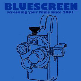 Bluescreen Short Film Showcase - bluescreen